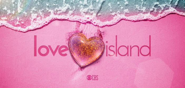 'Love Island' – CBS Adds a Little Romance to Its Summer Lineup