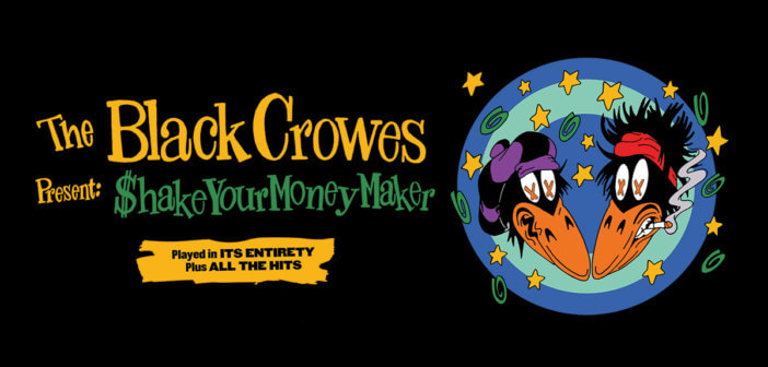 """Black Crowes Announce """"Shake Your Money Maker 2020 World Tour"""""""