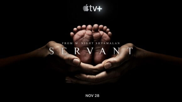 Night Shyamalan's Apple Original Series 'The Servent' Gets A Trailer