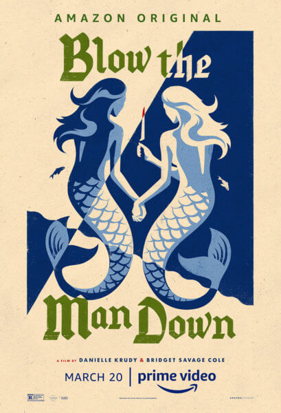 Blow the Man Down Poster
