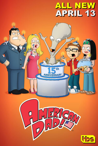 American Dad 15th Anniversary Poster