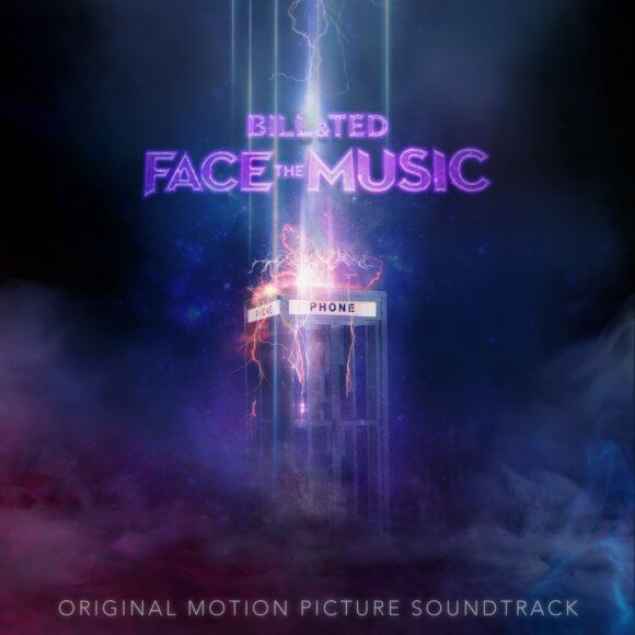 Bill and Ted Face the Music Soundtrack