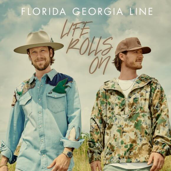 Florida Georgia Line Life Goes On